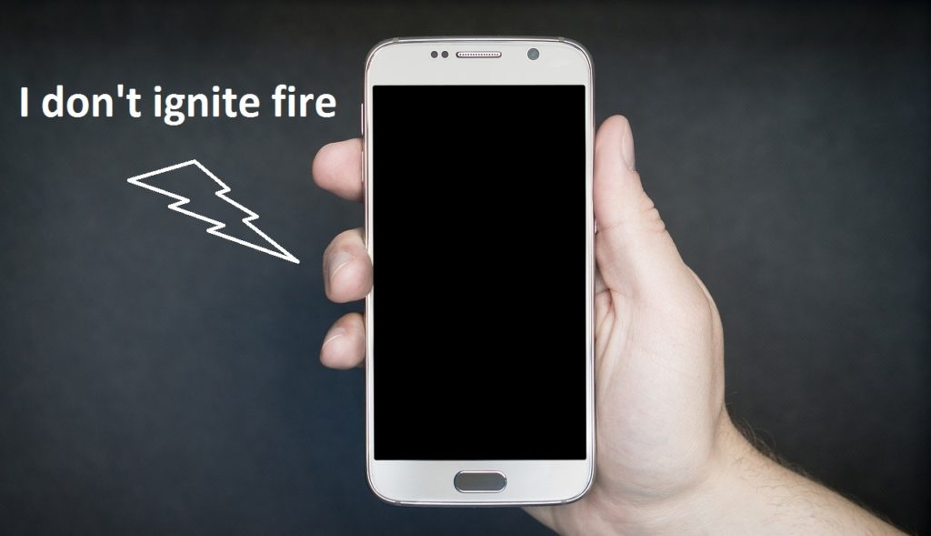 Cell phone don't ignite fire